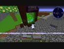 【Minecraft1.12.2】Reぼいちぇびうなめいかーずの日常29