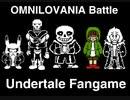 [Undertale(sans)]OMNILOVANIA Battle