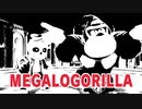 MEGALOGORILLA