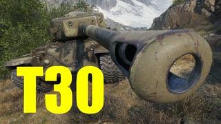 【WoT:T30】ゆっくり実況でおくる戦車戦Part607 byアラモンド