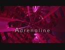 [東方自作アレンジ] Adrenaline [原曲:デザイアドライブ]