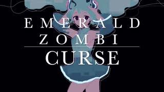 【初音ミク】カース / Emerald Zombi【オリジナル】