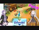 【Re:Legend】ゆかりさんとあかりちゃんがモンスターと農場生活 part6【VOICEROID実況】