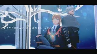 【MMD刀剣乱舞】DAYBREAK_FRONTLINE【カメ