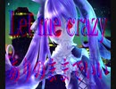 Let me crazy / モノピクfeat.初音ミク