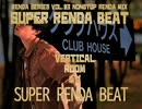 【BOFXV】SUPER RENDA BEAT / ルゼ