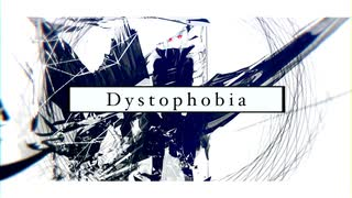 Dystophobia / LEVEREVE feat. 初音ミク