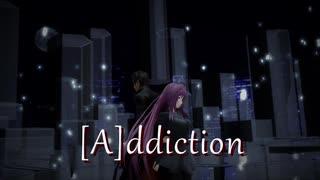 【MMD】 [A]ddiction 【FGO×刀剣乱舞】