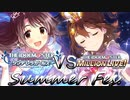 "THE IDOLM@STER ""CINDERELLA GIRLS"" VS ""MILLION LIVE!"" -Summer Fes.-"