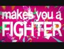 声別迷子が【Makes you a Fighter】を歌ってみた