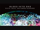 """Digital Logics x Shattermind Recordings """"BLEED INTO ONE"""" (Album Preview)"""
