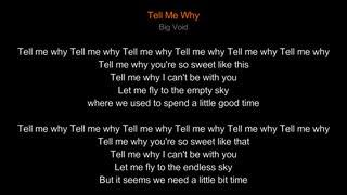 【Vocaloid original】Tell Me Why