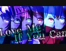 【MMD杯ZERO2】.LIVEアイドル部「カコイイ組」六人が踊るLove Me If You Can