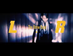 The Brow Beat「L.R」【OFFICIAL MUSIC VIDEO [Full ver.] 】