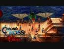 【クロノ・クロスゆっくり実況】 レミィ・クロス part7-1 『隠者の小屋もうひとりの剣士&海の悪夢亡者のうたう船歌か(前編)』