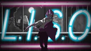 L.I.S.O / しんばるP feat.IA