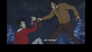 ルパン三世 Part5 英語吹替版 第20話 Well, I thought Lupin was the name of the greatest thief in the world, but...