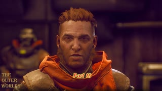 【PC】The Outer Worlds をやる Part 18【