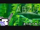【ABZU】スキューバーダイバーざらめちゃん【CeVIO実況】