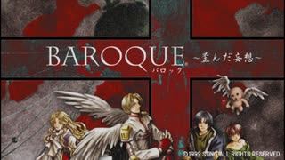 1999年10月28日 ゲーム BAROQUE 歪んだ妄想 PS版OP 「black in truth」(BAROQUE MODE)
