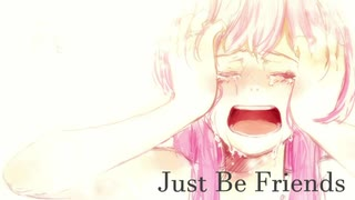 『Just Be Friends』piano.ver 歌ってみ