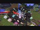 【Minecraft】ボイチェビうなメイカーズとついなちゃんのChromaticraft8