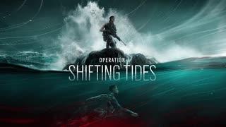 レインボーシックスシージ Operation Shifting Tidesメインテーマ曲