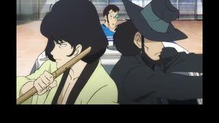 ルパン三世 Part5 英語吹替版 第24話 You're gonna go have some face-time with Fujiko, right?