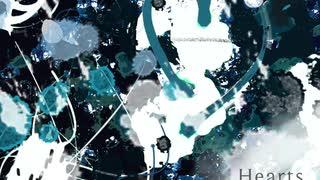 【Lily】Hearts【オリジナル曲】