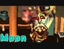 勇者が、悪い【moon】実況 #6