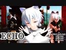 【犬走椛同期生】 ECHO 【オリ設定白狼天狗三人娘】