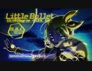 【鏡音リン】Little Bullet Di-VAlkyrie-CODE KR-【オリジナル曲】