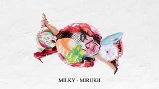 『ミルキー』/ 鏡音リン・レン