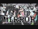 【MMD】 ECHO (四天王)