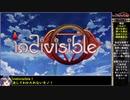 【ゆっくり実況】indivisibleをねっとりプレイ 全01/29話