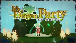 【初音ミク】 It's a Dragon Party【オリ