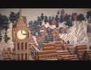 おしゃクラ!part18 時計台&雪の街(Minecraft)