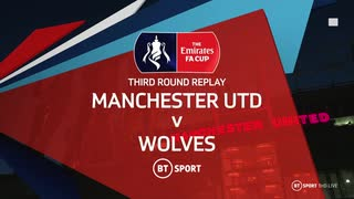 《19-20FAカップ》 [3回戦:再試合] マンチェスター・ユナイテッド vs ウルヴァーハンプトン