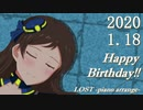 【志保誕生祭2020】6thツアーカバー曲「LOST」ピアノアレンジ&イラスト