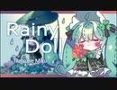 【初音ミク】Rainy Doll【オリジナルMV】