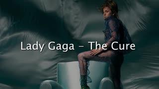 【洋楽】Lady Gaga - The Cure【和訳/かな