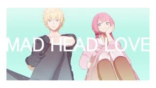 【実はめっちゃ面白い】 MAD HEAD LOVE 【