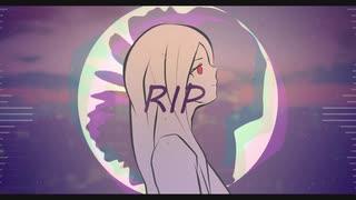 【オリジナル曲】RIP/こわっぱ feat 初音ミク