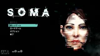 【実況】何も信じられないSF深海ホラー SOMA 10(完)