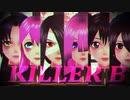 【MMD】女子6人で「KILLER B」【オリジナルキャラクター】