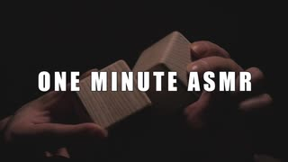 【ASMR】 ONE MINUTE ASMR 【音フェチ】