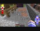 【Minecraft】駆逐艦結月の熱と力学#11-EXTRA-