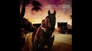 2006年04月04日 洋楽 「ダニー・カリフォルニア(Dani California)」(レッド・ホット・チリ・ペッパーズ Red Hot Chili Peppers)