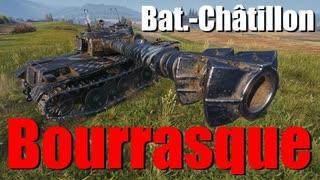【WoT:Bat.-Châtillon Bourrasque】ゆっくり実況でおくる戦車戦Part689 byアラモンド