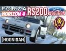 【XB1X】FH4 - Hoonigan RS200 Evolution - ライオン19Y冬